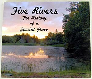 Five Rivers: The History of a Special Place