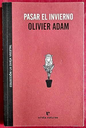 Pasar el invierno: Olivier Adam