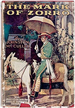 The Mark of Zorro: McCulley, Johnston