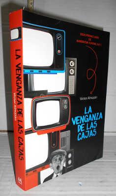 LA VENGANZA DE LAS CAJAS. 1ª edición.: ALMAZÁN, Víctor