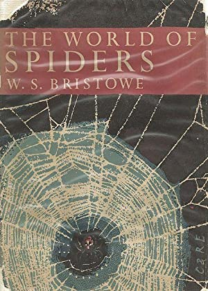 The World of Spiders. The New Naturalist.: 38. Bristowe, W.S.