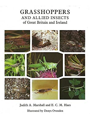 Grasshoppers and Allied Insects of Great Britain: Marshall, Judith A.