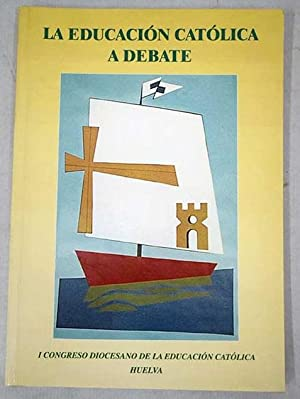 La educación católica a debate: I Congreso