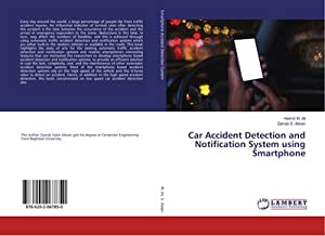 Car Accident Detection and Notification System using Smartphone: Haimd M. Ali