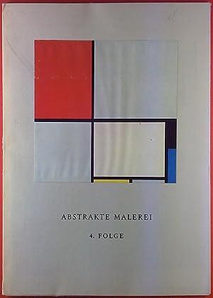Abstrakte Malerei 4. Folge. Zehn Farbtafeln.: Ohne Autorenangabe