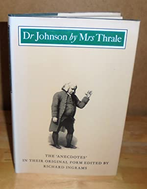 Dr. Johnson by Mrs. Thrale : The: Ingrams, Richard (edited