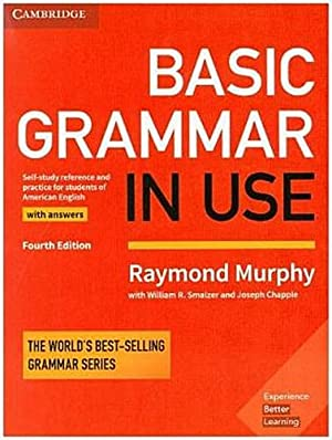 Basic Grammar in Use, Fourth Edition -: Raymond Murphy