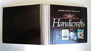 MANUAL OF HANDICRAFTS.: Reader's Digest.