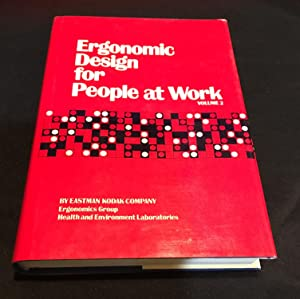Ergonomic Design for People at Work ~: Eastman Kodak Company