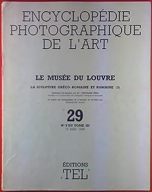 Le Musee du Louvre. La Sculpture Greco-Romanine et Romaine (I). 29. No. 9 DU TOME II. 15 Mai 1938. ...