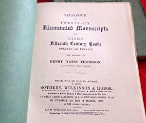Henry Yates Thompson: Catalogue of His Illuminated Manuscripts and books in 3 sales held by Sotheby...