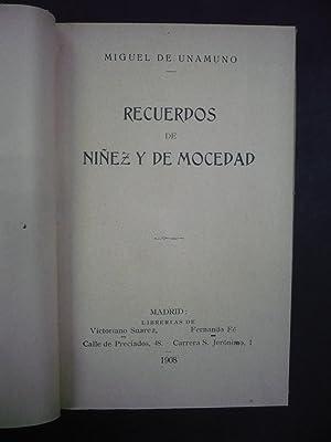 RECUERDOS DE NIÑEZ Y DE MOCEDAD.: UNAMUNO, MIGUEL DE.