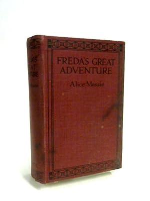 Freda's Great Adventure: Alice Massie