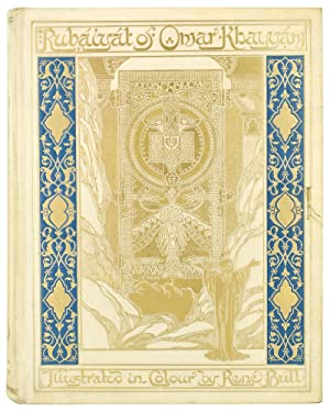 The Rubáiyát of Omar Khayyam. Rendered into English Verse by Edward Fitzgerald. Illustrated in Co...