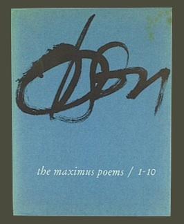 Immagine del venditore per The Maximus Poems 1-10. venduto da Jeff Maser, Bookseller - ABAA