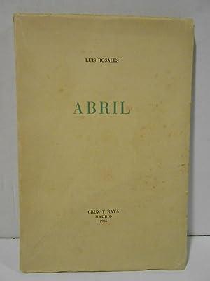 Imagen del vendedor de Abril. a la venta por Llibreria Antiquària Casals