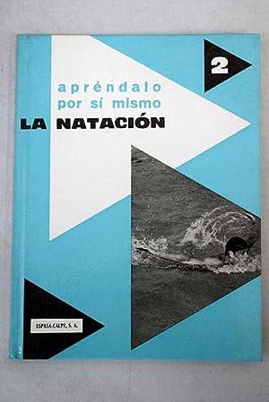 Imagen del vendedor de La natación a la venta por Alcaná Libros