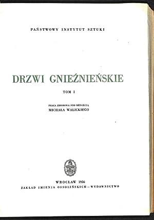 Drzwi Gnieznienskie 3 vol.: Walicki, Michal red.