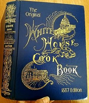 WHITE HOUSE COOK BOOK: Ziemann, Hugo &