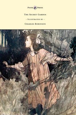The Secret Garden - Illustrated by Charles: Burnett, Frances Hodgson
