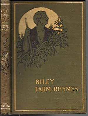 Farm-Rhymes, with Country Pictures (Bowen-Merrill: 1901): Riley, James Whitcomb;