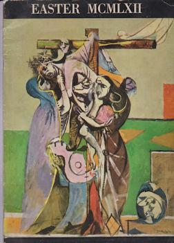 Easter MCMLXII (Miserere by Georges Rouault, Crucifixion: Rouault ,Georges (introduces)