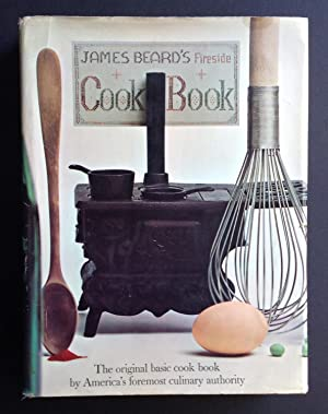 James Beard's Fireside Cook Book: James Beard