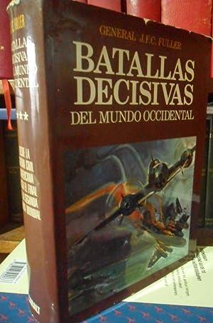 BATALLAS DECISIVAS DEL MUNDO OCCIDENTAL Y SU: GENERAL J. F.