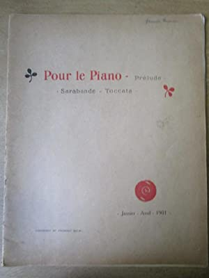 Pour le Piano - Prelude. Sarabande.Toccata.: Debussy, Claude: