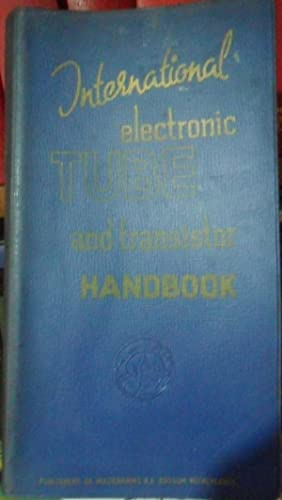 INTERNATIONAL ELECTRONIC TUBE AND TRANSISTOR HANDBOOK Sixth edition