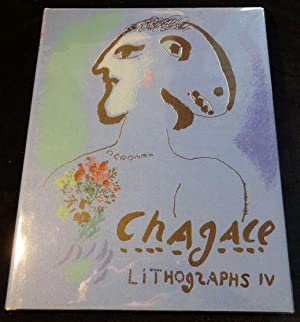 THE LITHOGRAPHS OF CHAGAL 1969 - 1973 Volume IV
