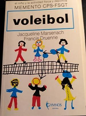 VOLEIBOL. EL NIÑO Y LA ACTIVIDAD FISICA: MARSENACH/DRUENNE, Jacqueline/Francis.