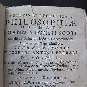 Veteris et Recentioris Philosophiae Dogmata Johannis Dunsii Scoti: Ferrari, F. Josephi Antonii: