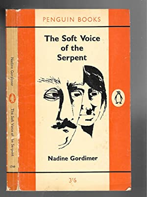THE SOFT VOICE OF THE SERPENT, and: Gordimer, Nadine