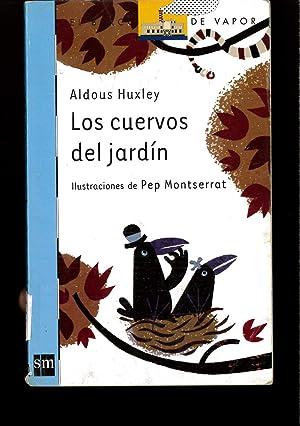Los cuervos del jardín (Barco de Vapor: Aldous Huxley