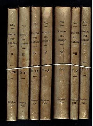 Manual del Librero Hispano-Americano 7 Volumes: Antonio Palau y