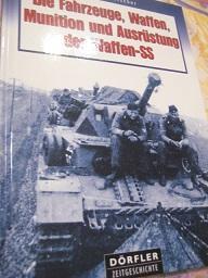 Die Fahrzeuge, Waffen, Munition und Ausrüstung der: Fleischer, Wolfgang: