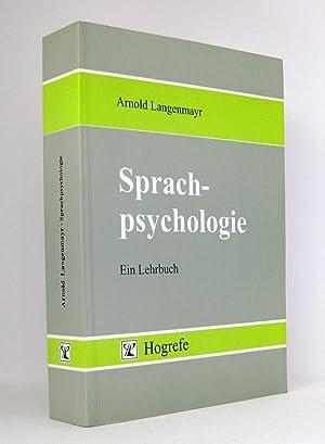 Sprachpsychologie : Ein Lehrbuch: Langenmayr, Arnold
