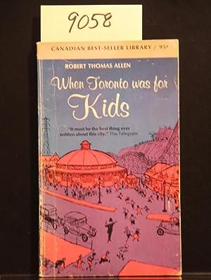 When Toronto Was For Kids: Robert Thomas Allen