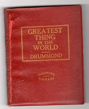 The Greatest Thing in the World: Drummond, Henry