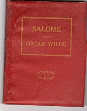 Salome. A Tragedy in One Act: Wilde, Oscar