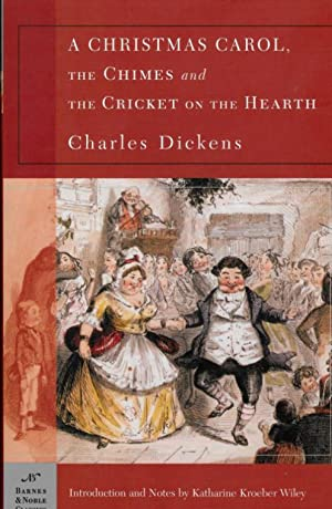A CHRISTMAS CAROL, THE CHIMES AND THE: Dickens, Charles
