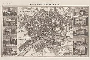 """Stadtplan, am linken u. rechten Rand jeweils 5 kleine Teilansichten, """"Plan von Frankfurt a/M.&..."""