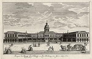 """Schloßansicht, """"Prospect des Königl. Lust Schlosses zu Charlottenburg, von ferne anzusehen""""..."""