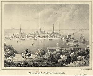 """GA aus halber Vogelschau, """"Stralsund im 16ten Jahrhundert"""".: Stralsund:"""
