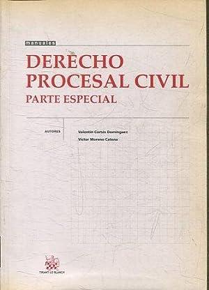 DERECHO PROCESAL CIVIL. PARTE ESPECIAL.: CORTES DOMINGUEZ/ MORENO
