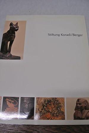 Stiftung Koradi - Berger. Altägyptische Statuen und Bronzen. Etruskische, grossgriechische und ...