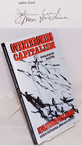 Overthrowing Capitalism: Revolutionary Poets Brigade. Volume four: Hirschman, Jack; Agneta