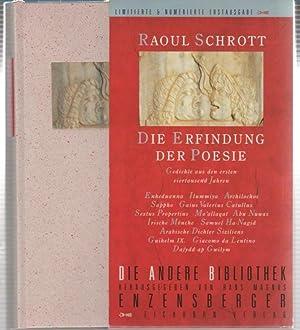 Die Erfindung der Poesie: Gedichte aus den ersten viertausend Jahren: Schrott, Raoul