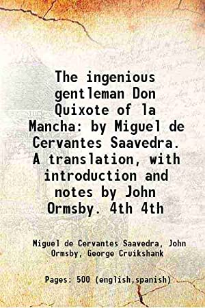 The ingenious gentleman Don Quixote of la: Miguel de Cervantes